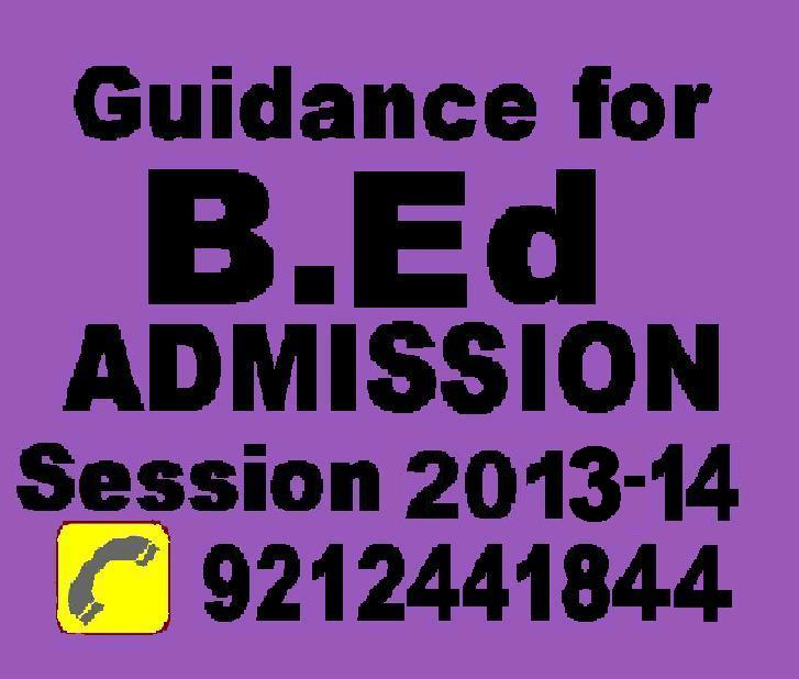 Direct Admission in b.ed program 2013, Delhi