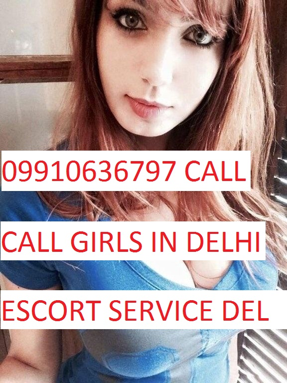 CALL GIRLS IN DELHI +919910636797 ESCORT IN MUNIRKA
