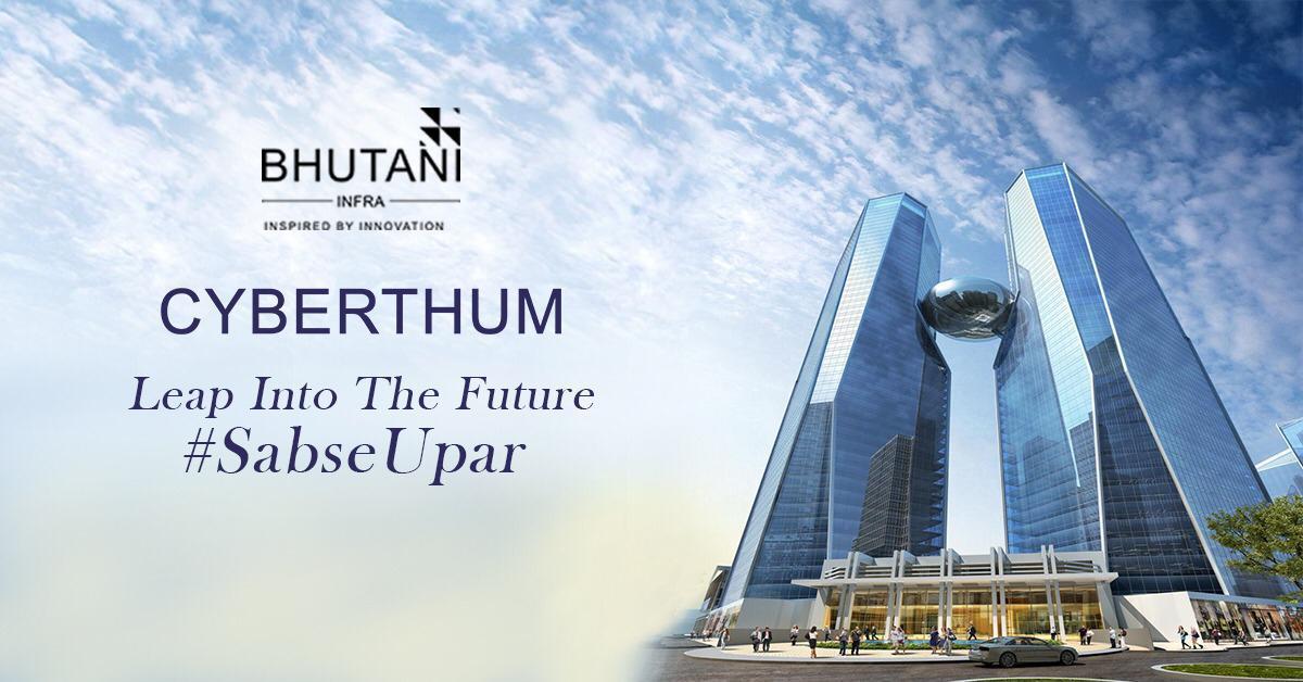 Bhutani Cyberthum- Assured Return Project in Noida