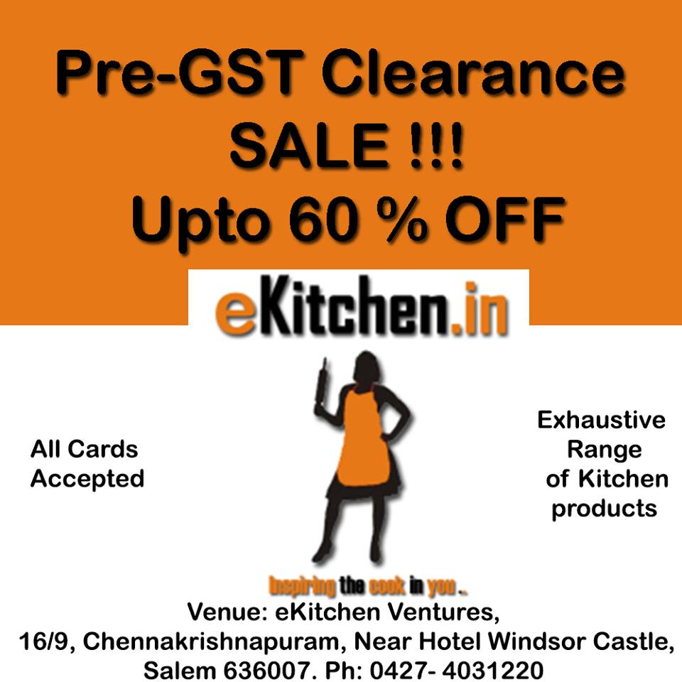 Pre-GST Clearance Sale UPTO 60% OFF AT ekitchen.in